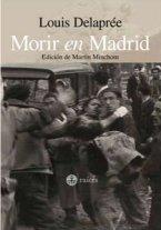 """Libro """"Morir en Madrid"""" de Louis Delaprée"""